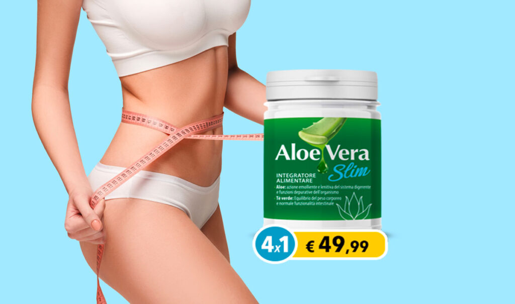 Aloe Vera Slim - come si usa? Dosaggio e istruzioni